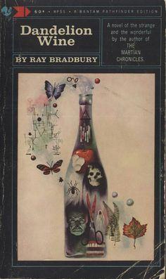 """Dandelion Wine""  ***  Ray Bradbury  (1957)"