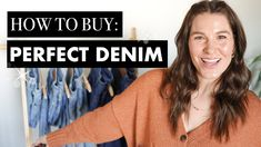 How to buy your PERFECT JEANS (& what NOT to buy)