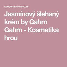 Jasmínový šlehaný krém by Gahm Gahm - Kosmetika hrou