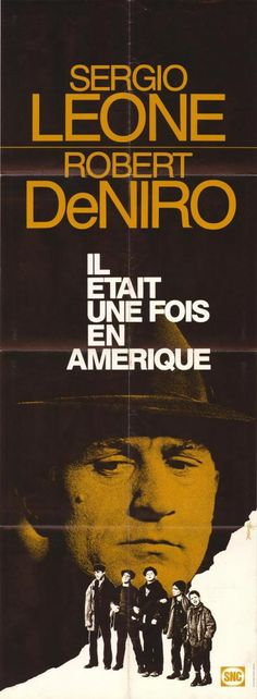 Once Upon a Time in America - Sergio Leone. L'affiche française !