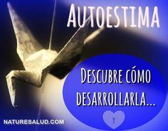 Autoestima Descubre Cómo Desarrollarla - Naturesalud.com