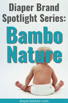 Everything you wanted to know about Bambo Nature diapers; what's in them (and NOT in them), where they're made, and how they compare to the rest #diapers #baby #newborn Diaper Brands, Getting Ready For Baby, Baby Announcements, Bottle Feeding, Baby Newborn, Baby Registry, Diapers, Gender Neutral, How To Know