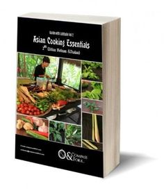 FREE Asian Cooking Essentials 2nd edition, What you need to know to about Asian flavors and ingredients.  Perfect for traveler or the cook http://www.compassandfork.com