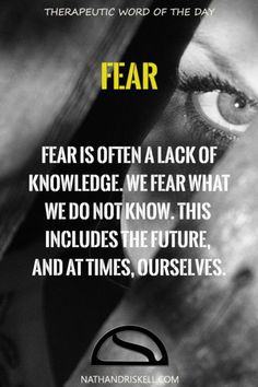 Therapeutic Word of the Day: Fear Great Quotes, Inspirational Quotes, Motivational, What Is Fear, Understanding Anxiety, Anxiety Help, Truth Quotes, Life Quotes, Psychology Facts