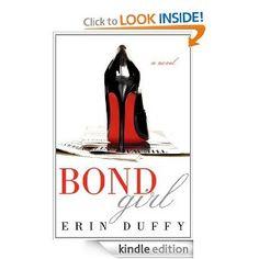 Bond Girl [Kindle Edition]