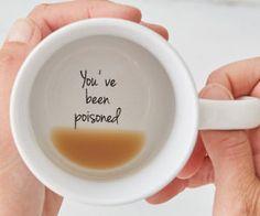 You've Been Poisoned Coffee Mug