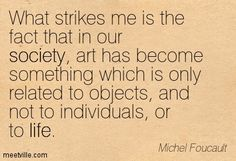 Quotation-Michel-Foucault-society-life-Meetville-Quotes-151565.jpg (403×275)