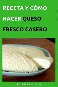 Queso Cheese, Cheese Dishes, Queso Fresco Recipe, Venezuelan Food, Homemade Cheese, Yogurt Recipes, Desert Recipes, Mexican Food Recipes, Gastronomia