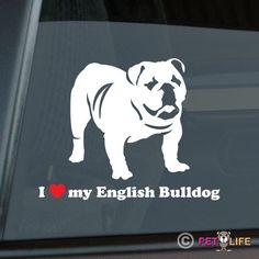 I Love My English Bulldog Die Cut Vinyl Sticker - 110 by MisterPetLife on Etsy https://www.etsy.com/listing/234137930/i-love-my-english-bulldog-die-cut-vinyl