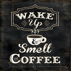 Wake up and smell the Coffee Kunst van Jennifer Pugh bij AllPosters.nl