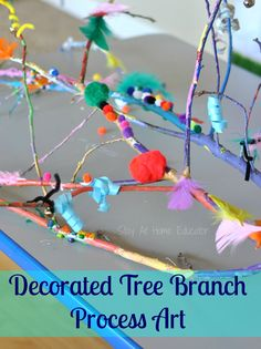 Decorated Tree Branch Process Art by Stay At Home Educator. Preschoolers love process art. Paint and decorate a tree branch for a process art activity.