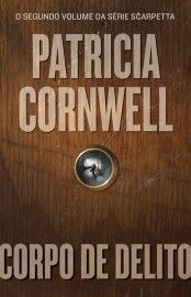 Download livro Corpo de Delito - Patricia Cornwell em Epub, mobi e PDF