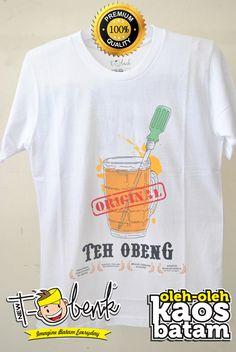 Original Teh Obenk Putih • Premium Quality • IDR 129000 • Official T-Shirt Merchandise from Batam City
