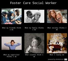 Foster care Social workers...cut them some slack!