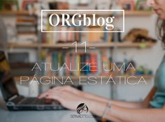 Sernaiotto   ORGblog #11: atualize uma página estática do seu blog
