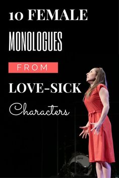 10 Female Monologues From Love-Sick Characters - Theatre Nerds Female Monologues, Comedic Monologues, Audition Monologues, Audition Songs, Dramatic Monologues, Theatre Nerds, Music Theater, Musical Theatre Auditions, Broadway Theatre