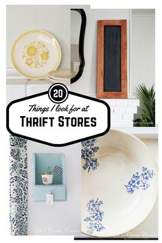 20-things-i-look-for-at-thrift-stores shared by Let's Create! ~ shared at Brag About It link party on VMG206 (Mondays at Midnight)! #VMG206