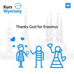 Thanks god for Erasmus.