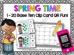 Spring Time 1-20 Base Ten Clip Card QR Code Activity  from Teaching With Nancy  on TeachersNotebook.com -  (7 pages)  - Your student's are going to love these spring themed clip cards as they practice identifying base 10 groups from 1-20.