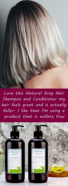 Love this Natural Gray Hair Shampoo and Conditioner my hair feels great and is actually fuller. I like that I'm using a product that is sulfate free.