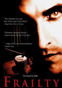 Frailty is directed by Bill Paxton in his debut and also stars as the father who believes that people are evil and kills them for their sins. Matthew McConaughey stars as one of this son, now grown up, try to convince cops of his childhood nightmares about his father's murders. The movie was well acted by Paxton but rest of the movie was a bit frazzled. Not a bad debut for Paxton for his directing but overall it was just decent.