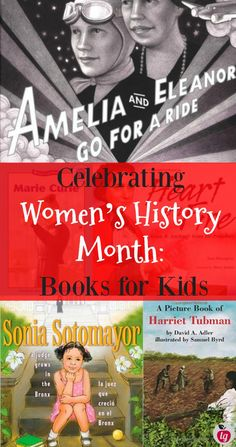 Celebrating Women's history month - books for kids to celebrate and learn about women leaders