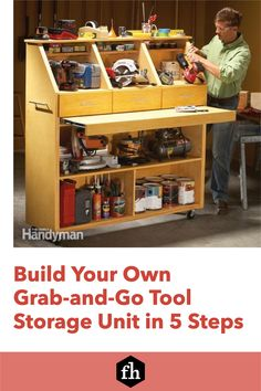 Build Your Own Grab-and-Go Tool Storage Unit in 5 Steps Handyman Magazine, Drawer Fronts, Tool Storage, Build Your Own, Panel Doors, Working Area, How To Make Bows, Organization Hacks, Shelving