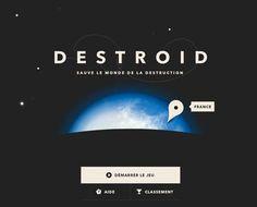 Fun – Destroid, le jeu qui te permet de sauver le monde (ou pas)