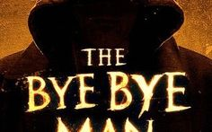 The Bye Bye Man -- Awesome products selected by Anna Churchill Bye Bye Men, Free Films, Movies Free, Trailer Peliculas, Movies To Watch, Movies Online, Movies And Tv Shows, Thriller, Movie Tv