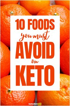 There are certain foods that are considered healthy that they have no place in the keto diet that you absolutely must avoid.
