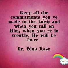Words to Live by - Dr. Edna Rose