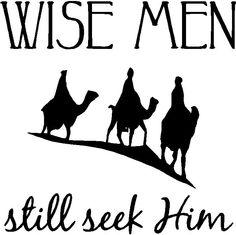 Wall Quote Wise Men Still Seek Him
