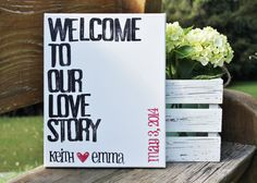 "What a sweet wedding gift idea.  - Customize names and heart and date color 11x14.  ""Welcome to our love story...""  Created by #Houseof3, $35.00"