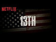 Netflix's 13th Explores Modern Slavery in Incendiary New Documentary