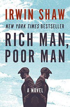 Rich Man, Poor Man: A Novel by Irwin Shaw https://www.amazon.com/dp/B00BBPWBAA/ref=cm_sw_r_pi_dp_x_UxBfAbJ54FXSS