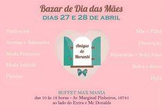 Bazar de Dia das Mães das Amigas do Morumbi !!!  Você não pode perder !!! Dias 27 e 28/04 no Buffet Max Mania !!! #parceirosamigasdomorumbi @amigasdomorumbi @vicky_photos_infantis #vickyphotos #amigasdomorumbi https://www.facebook.com/vickyphotosinfantis http://websta.me/n/vicky_photos_infantis https://www.pinterest.com/vickydfay https://www.flickr.com/vickyphotosinfantis