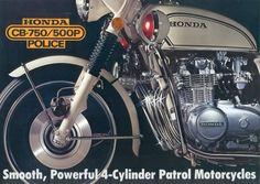 Honda 750, Honda Bikes, Vintage Bikes, Vintage Cars, Cb 500, Honda Motors, Old Motorcycles, Classic Bikes, Police