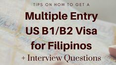 tips on how to get a multiple entry us visa for filipinos Interview Questions, Filipino, Philippines, How To Get, This Or That Questions, Tips