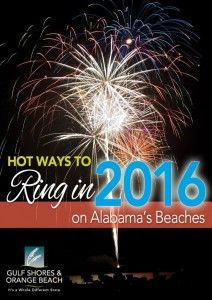 Hot Ways to Ring in 2016 on the Alabama Gulf Coast  #GulfShores #OrangeBeach #NewYearsEve