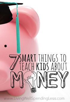 How would your life be different right now if you had learned how to win with money when you were young?  Teaching our kids how to handle money is one of the most important things we will ever do, and for better or worse, our choices now will leave a legacy for years to come.  If you want your kids to grow up financially savvy, don't miss these 7 smart things you need to teach them about money, starting today!
