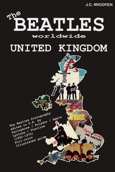 Buy The Beatles Worldwide: United Kingdom by J. Irigoyen and Read this Book on Kobo's Free Apps. Discover Kobo's Vast Collection of Ebooks and Audiobooks Today - Over 4 Million Titles! Beatles Books, Beatles Art, The Beatles, Paperback Writer, United Kingdom, Free Apps, Audiobooks, This Book, Ebooks