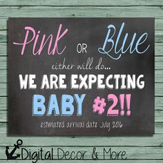 Pregnancy Announcement Poster // Pink or Blue Either Will Do // Were Expecting Baby #2 // Pink or Blue // Chalkboard Poster