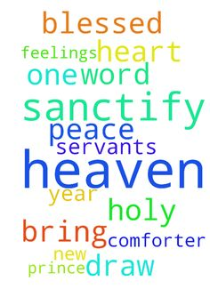Our father who are in heaven sanctify these prayers - Our father who are in heaven sanctify these prayers and servants in Jesus Christ, Holy one, comforter, prince of peace, draw the feelings from our heart for you and the word. Bring the new year father with your blessed will. Amen Posted at: https://prayerrequest.com/t/rXi #pray #prayer #request #prayerrequest