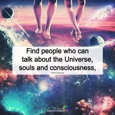 Find People Who Can Talk About The Universe - https://themindsjournal.com/find-people-can-talk-universe/