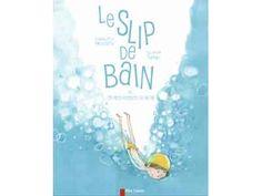 Dès 5 ans : Le Slip de bain