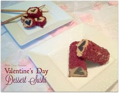 Welcome back to day Seven of our 12 Days of Valentine's Day Ideas!  Check out our Dessert Sushi!