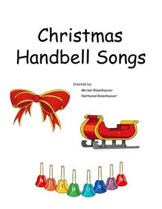 This is a digital colored hand bell book. Songs Included:  A Holly Jolly…