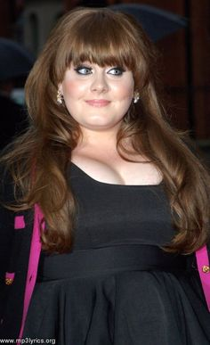 Adele, true artist. Has an amazing voice, is gorgeous and proves to society that being thin isn't what makes you beautiful. There should be more artists like her and stop rolling into what the world wants them to be and be themselves. #Amazing!  ~Laurie