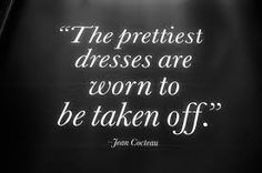 Right because women can't wear a pretty dress to please herself? Society has allowed men to assume if a woman is dressing sexy or pretty, that her intentions are to get a one night stand or 'quicky'.