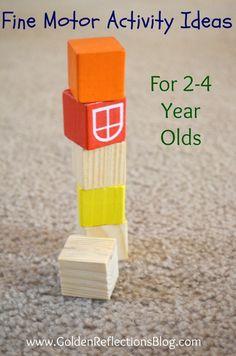 Fine Motor Activity Ideas for 2-4 Year Olds | www.GoldenReflectionsBlog.com